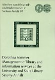Management of library and information services at the University and State Library Saxony-Anhalt